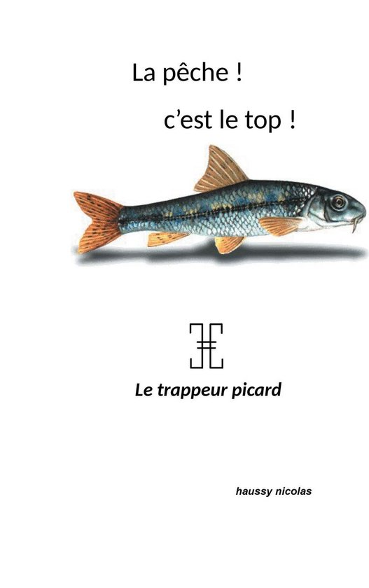 Omslag van La pêche! c'est top!
