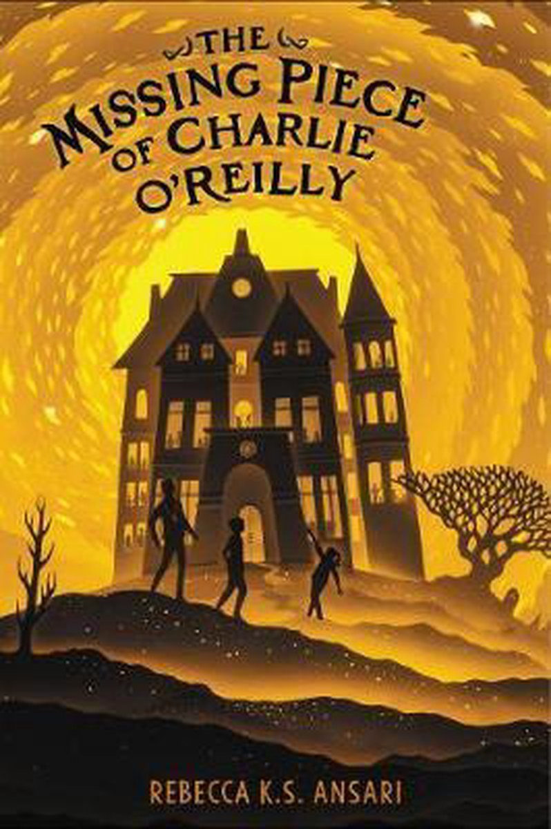 The Missing Piece of Charlie O'Reilly - Rebecca K S Ansari