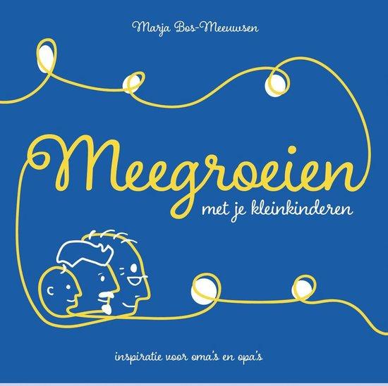 Meegroeien met je kleinkinderen - Marja Bos-Meeuwsen | Fthsonline.com