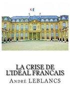 La Crise de l'Ideal Francais