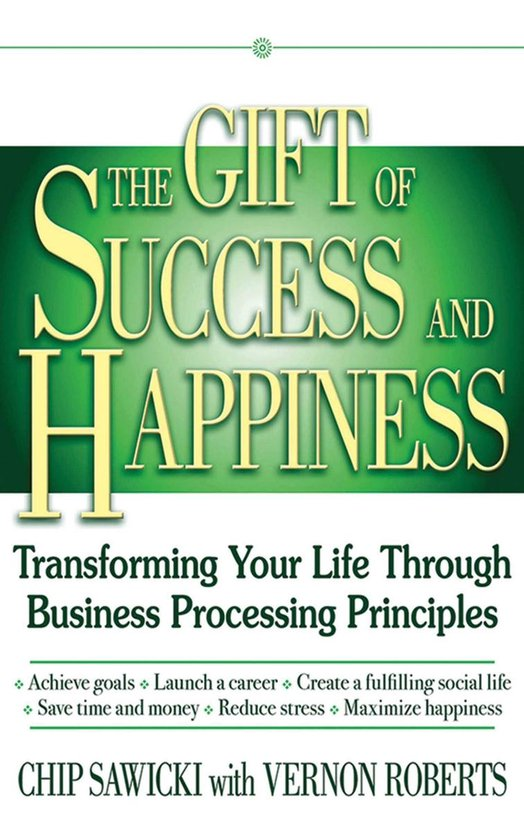 The Gift of Success and Happiness