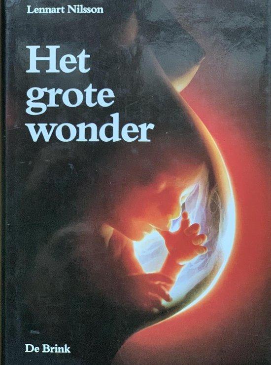 Het Grote Wonder - Lennart Nilsson |