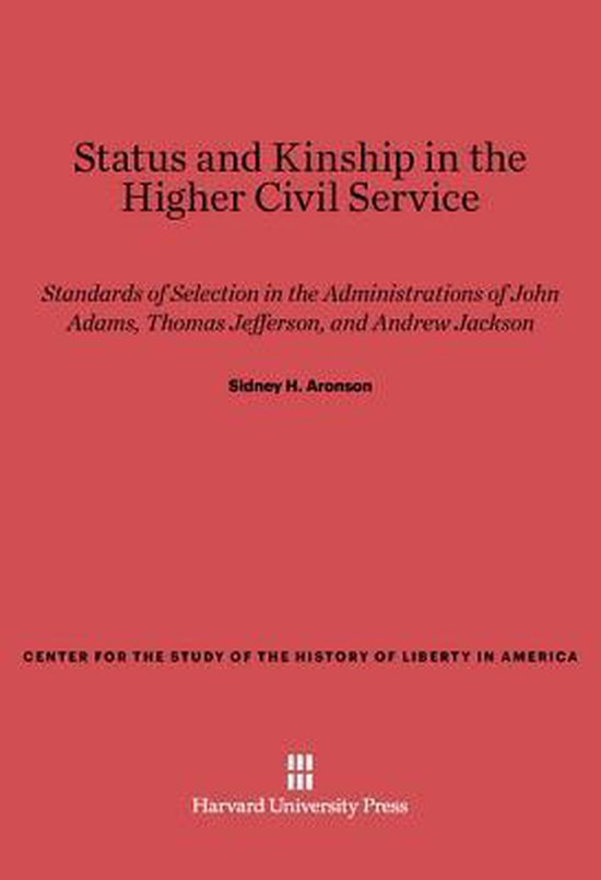 Status and Kinship in the Higher Civil Service