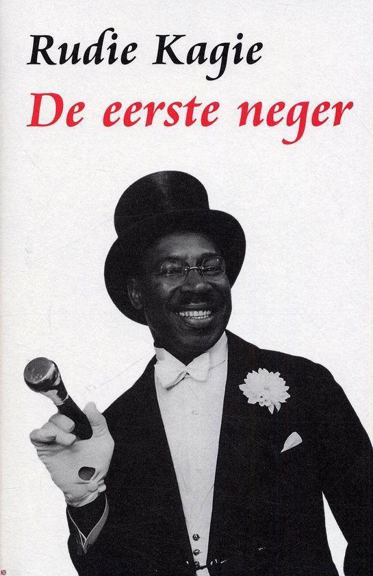 De eerste neger - Rudie Kagie |