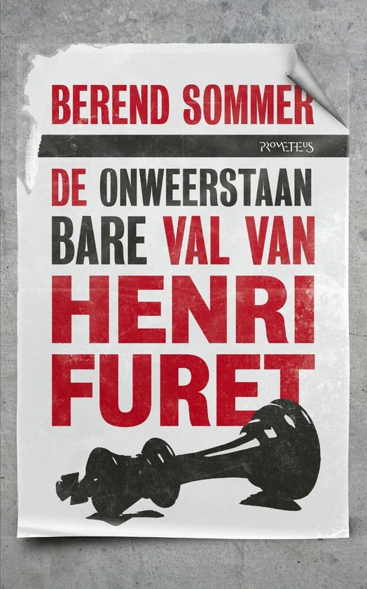 De onweerstaanbare val van Henri Furet - Berend Sommer |