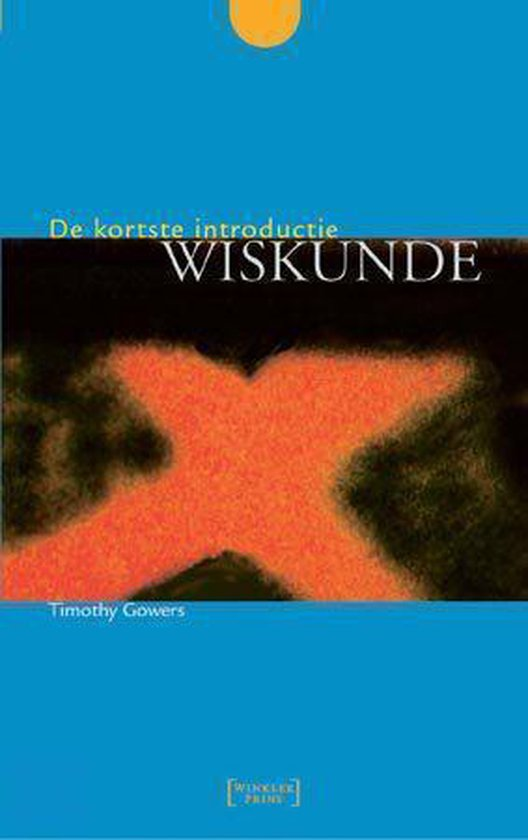 Wiskunde - Timothy (Timothy) Gowers |
