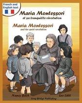 Maria Montessori Et Sa Tranquille Revolution - Maria Montessori and Her Quiet Revolution