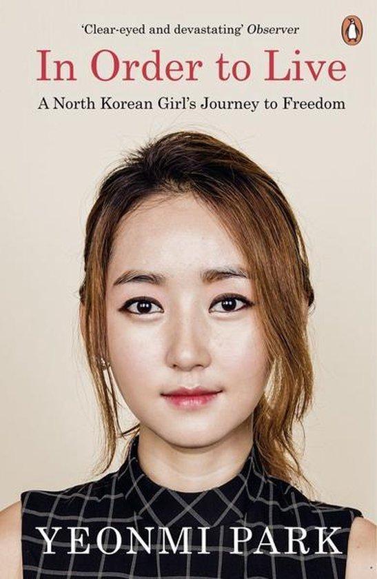Boek cover In Order to Live van Yeonmi Park (Onbekend)