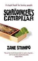 Schr Dinger's Caterpillar