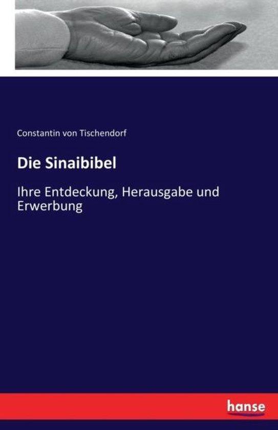 Boek cover Die Sinaibibel van Constantin Von Tischendorf (Paperback)