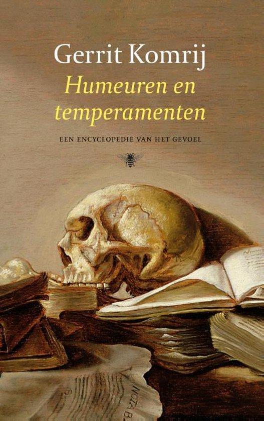 Humeuren en Temperamenten - Gerrit Komrij |