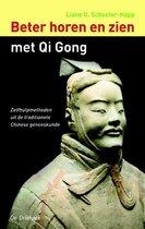 Boek cover Beter horen en zien met Qi Gong van L.U. Schoefer-Happ (Paperback)