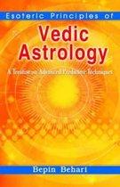 Esoteric Principles of Vedic Astrology