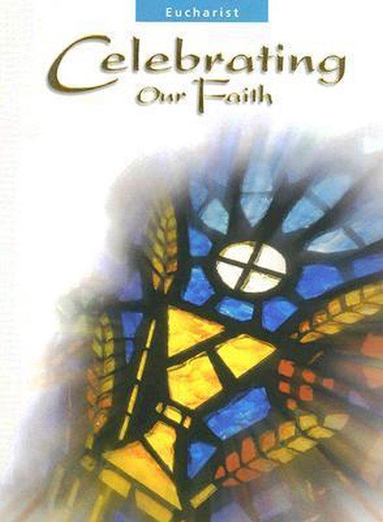 Celebrating Our Faith