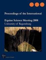 Proceedings of the International Equine Science Meeting 2008