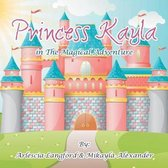 Princess Kayla in the Magical Adventure