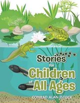 Stories for Children of All Ages