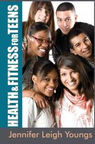 Health & Fitness for Teens