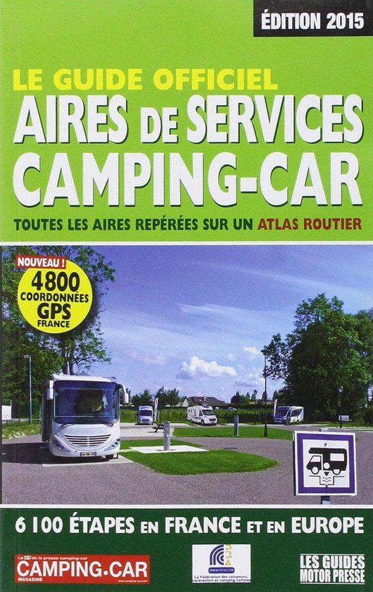 Guide officiel des aires de services camping-car 2015