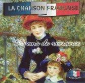 La Chanson Francaise: 50 Ans de Romance