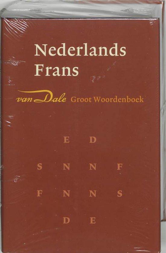 Van Dale Groot Woordenboek Nederlands-Frans - J. Dale  
