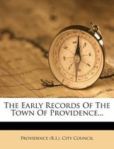 The Early Records of the Town of Providence...