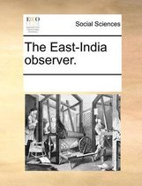 The East-India Observer.