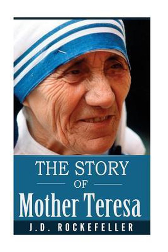 The Story of Mother Teresa