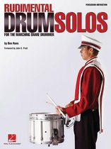 Rudimental Drum Solos for the Marching Snare Drum