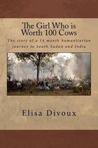 The Girl Who Is Worth 100 Cows