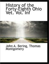 History of the Forty-Eighth Ohio Vet. Vol. INF