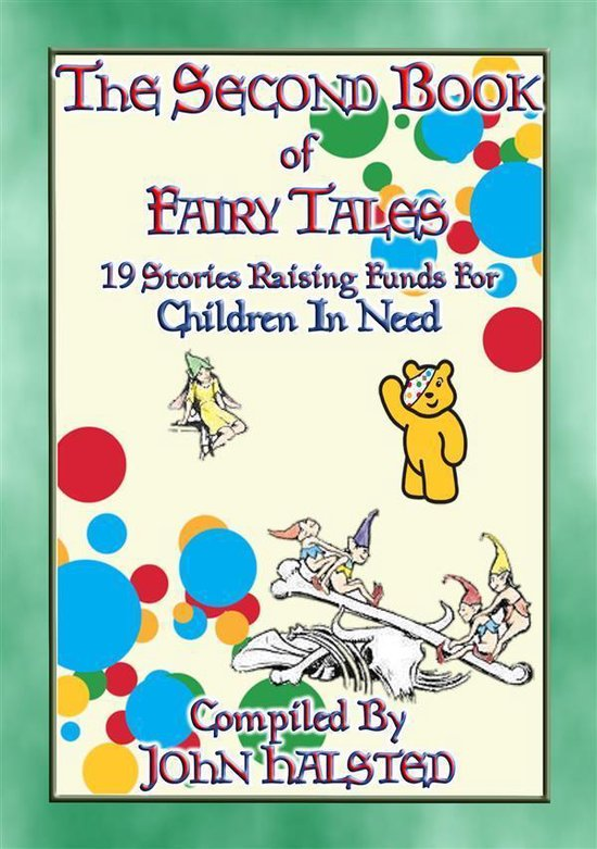 THE SECOND BOOK OF FAIRY TALES - 19 illustrated children's tales raising funds for Children in Need