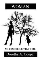 Woman No Longer a Little Girl