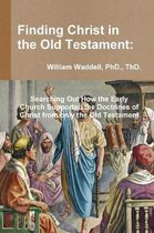 Boek cover Finding Christ in the Old Testament van Thd Waddell