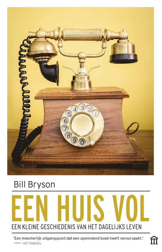 Boek cover Een huis vol van Bill Bryson (Paperback)