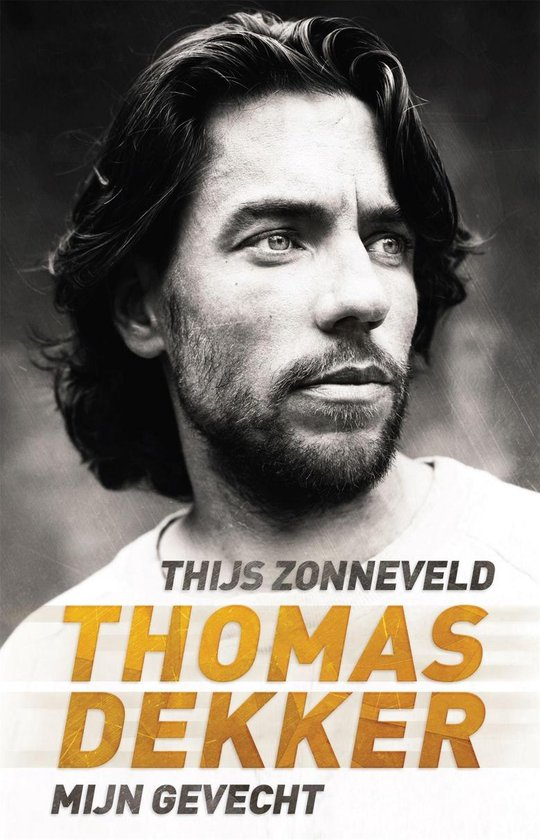 Boek cover Thomas Dekker van Thijs Zonneveld (Onbekend)