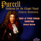 Purcell: Anthems For The Chappel Ro
