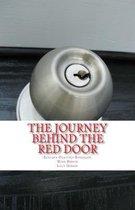 The Journey Behind the Red Door
