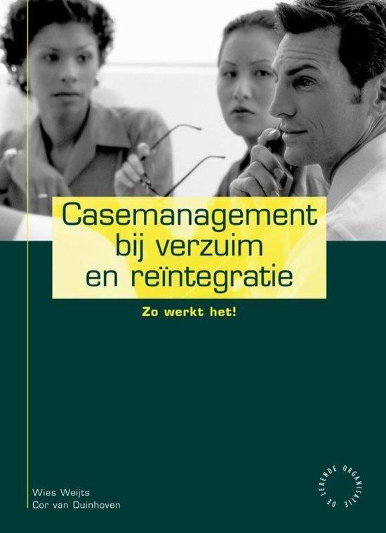 Casemanagement bij verzuim en reintegratie - Louisa Bernarda Maria Weijts | Readingchampions.org.uk