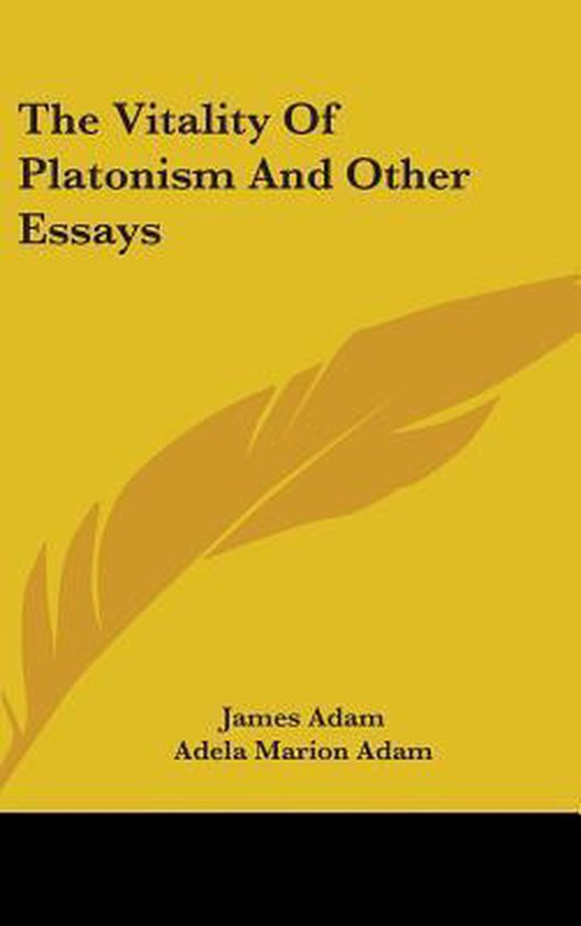 The Vitality of Platonism and Other Essays