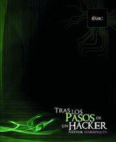 Tras Los Pasos de Un... Hacker
