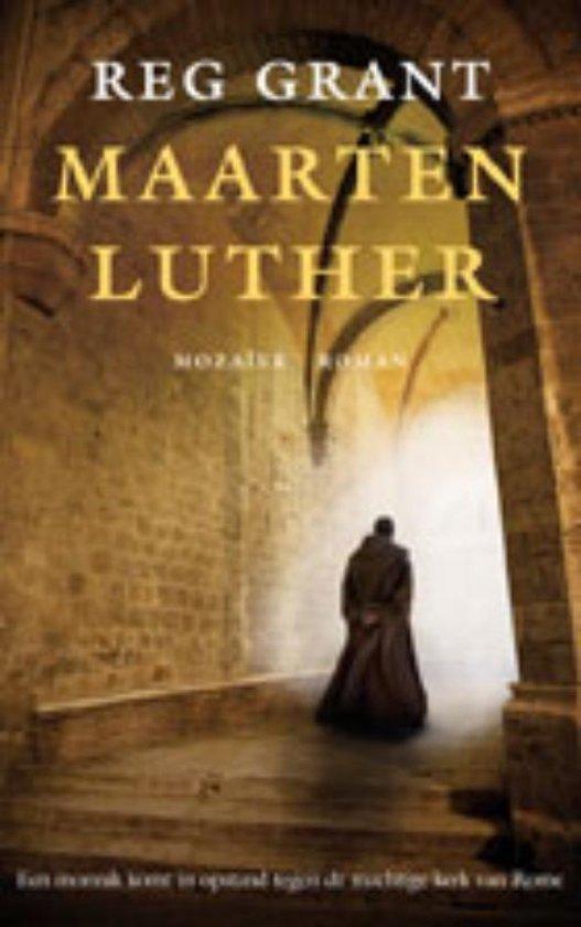 Maarten Luther - Reg Grant | Fthsonline.com