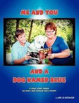 Me and You and a Dog Named Blue