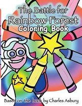 The Battle For Rainbow Forest Coloring Book