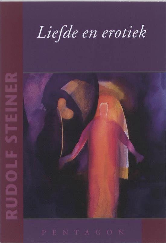 Liefde en erotiek - Rudolf Steiner |