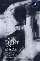 Ever Light and Dark