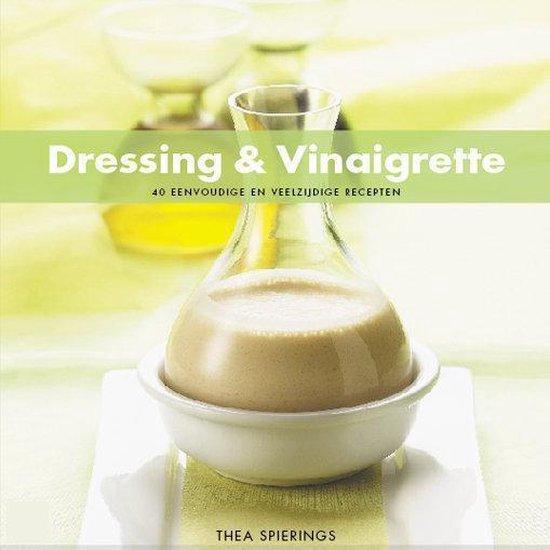 Dressing & Vinaigrette - Thea Spierings  