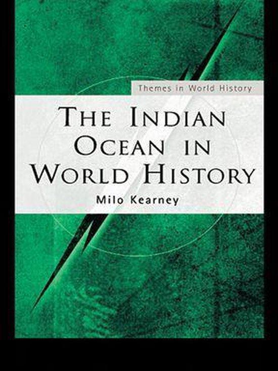 Boek cover The Indian Ocean in World History van Milo Kearney (Onbekend)
