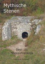 Mythische Stenen Deel 10: Noord-Frankrijk
