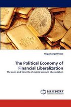 The Political Economy of Financial Liberalization